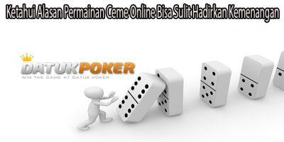 Ketahui Alasan Permainan Ceme Online Bisa Sulit Hadirkan Kemenangan